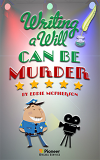 Cover for Writing a Will Can Be Murder